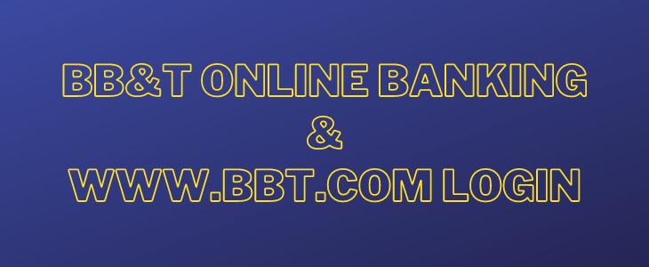 BB&T Online Banking & www.bbt.com Login